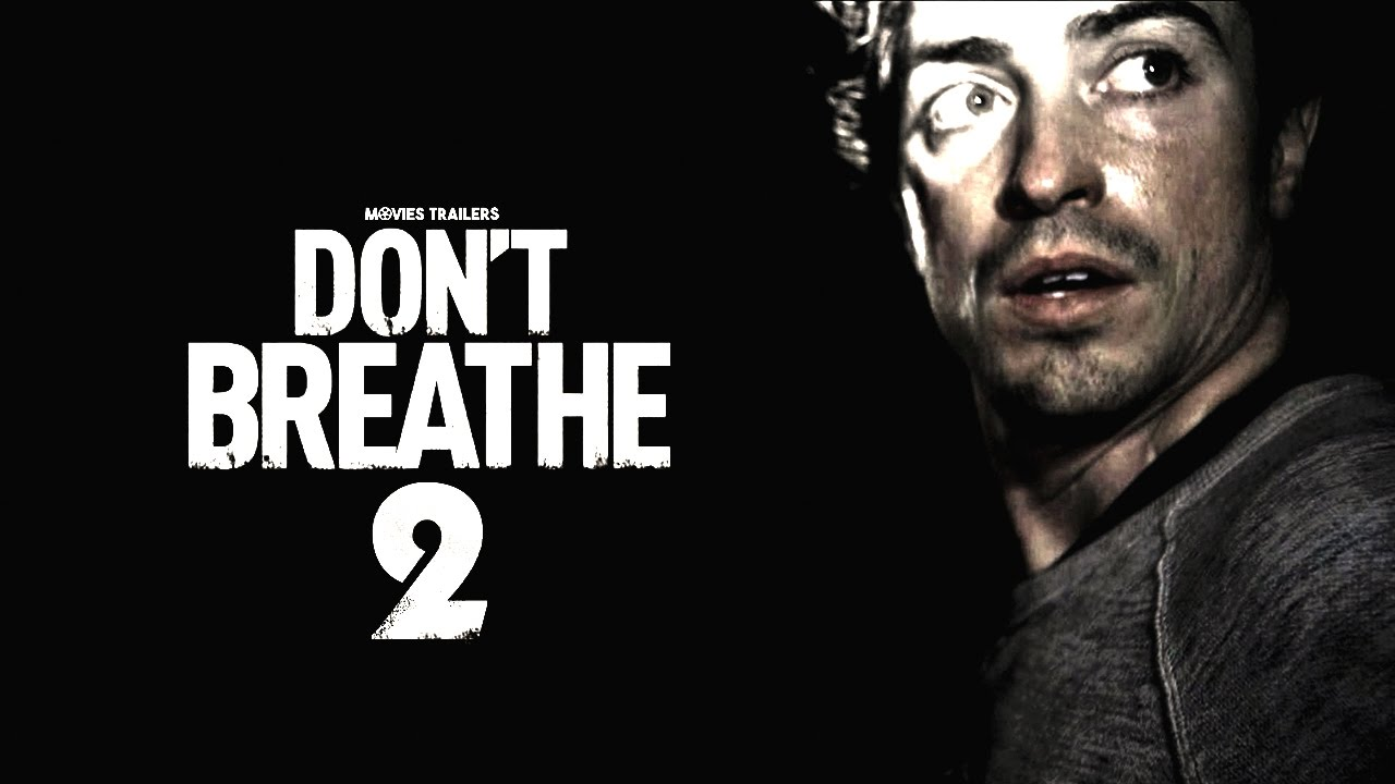 Don't Breathe 2 release date