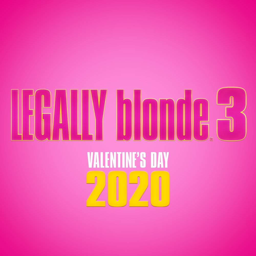 Legally Blonde 3 release date