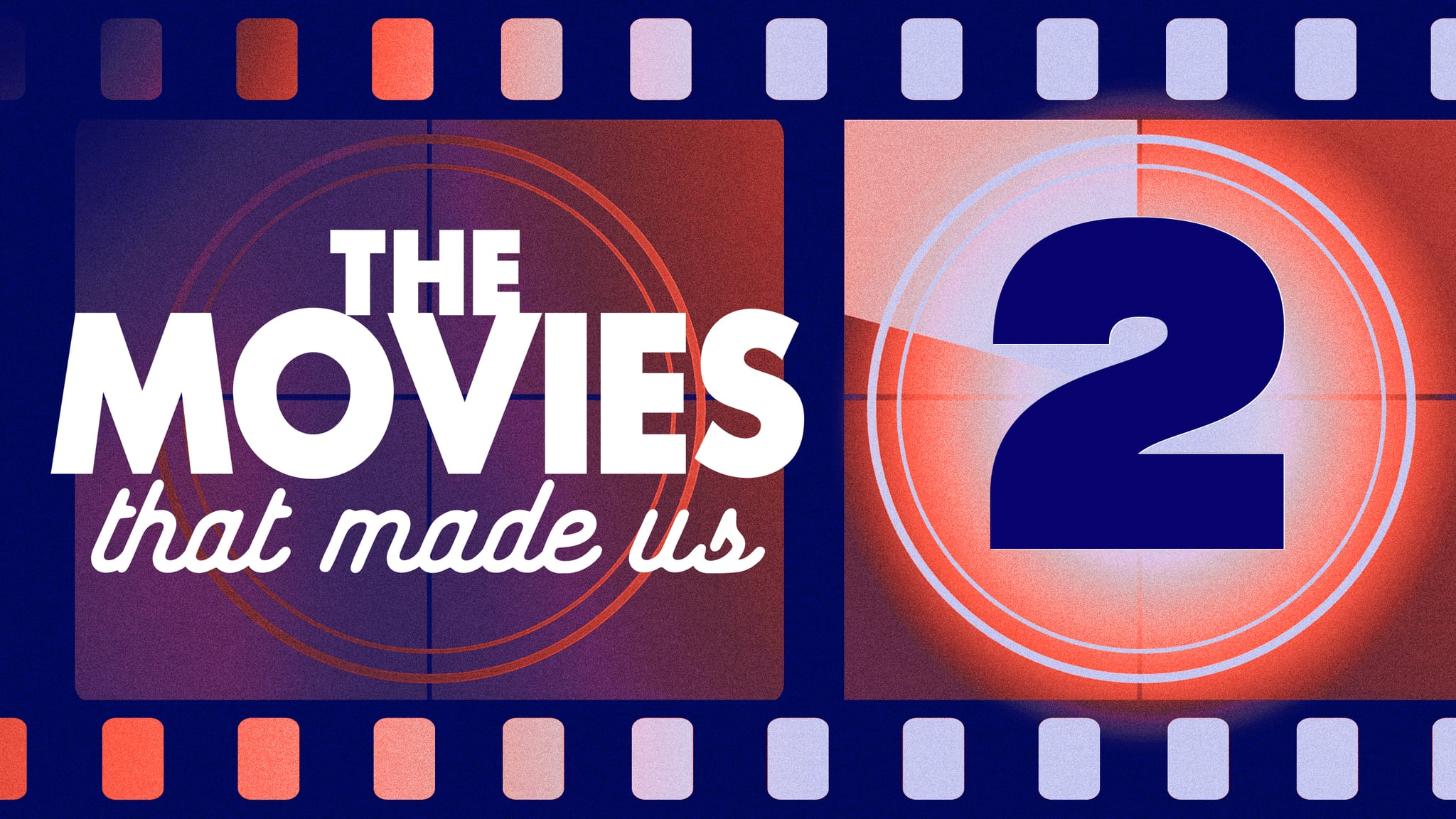 The Movies that made us 2